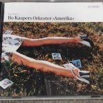 【音楽図鑑】Bo Kaspers Orkester / Amerika