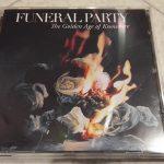 【音楽図鑑】 Funeral Party / The Golden Age Of Knowhere