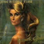 【音楽図鑑】KING BISQUIT TIME / BLACK GOLD